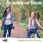 So schön ist Rhede - Radfahren mit Genuss©Stadt Rhede